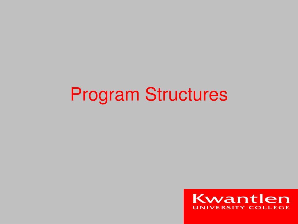 Program Structures