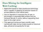 data mining for intelligent web caching