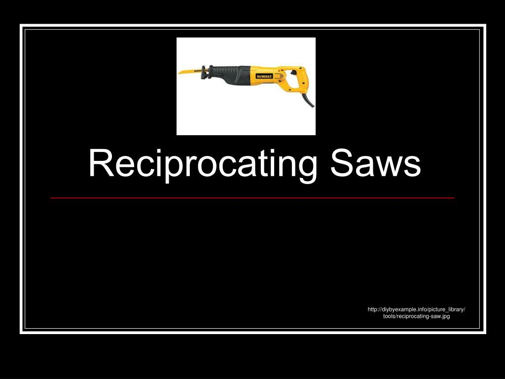 reciprocating saws l.