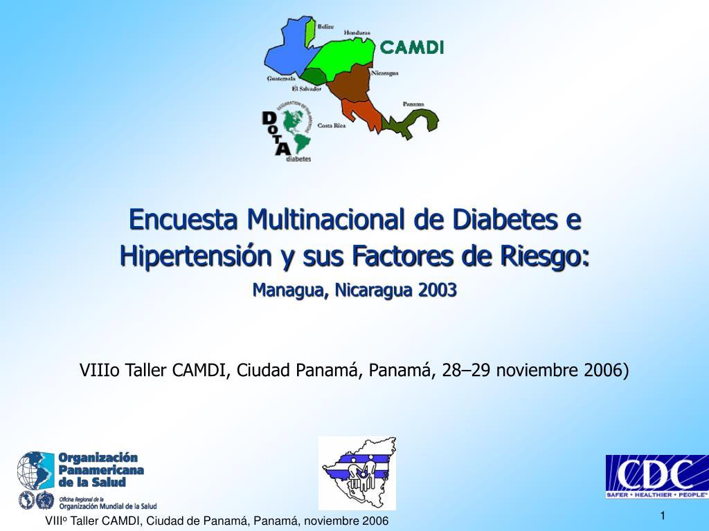 encuesta multinacional de diabetes e hipertensi n y sus factores de riesgo managua nicaragua 2003 l.