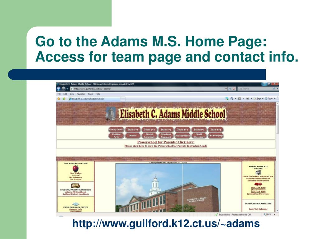 Go to the Adams M.S. Home Page: Access for team page and contact info.