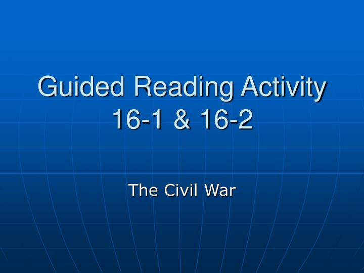 guided reading activity 16 1 16 2 n.