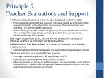 principle 5 teacher evaluations and support20