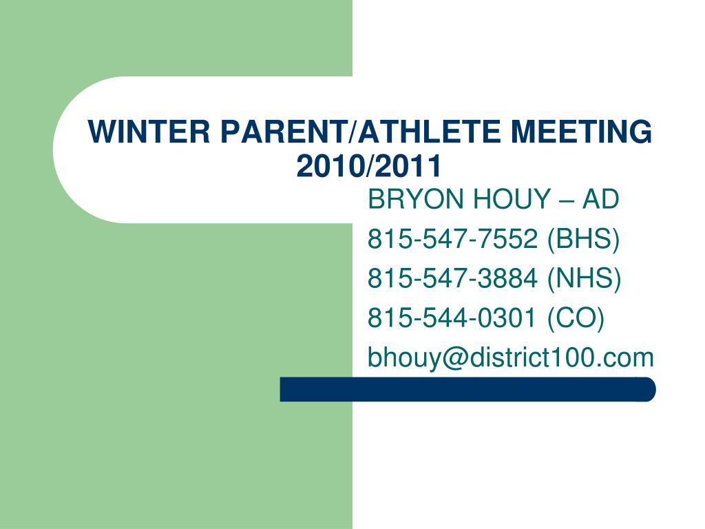 winter parent athlete meeting 2010 2011 l.