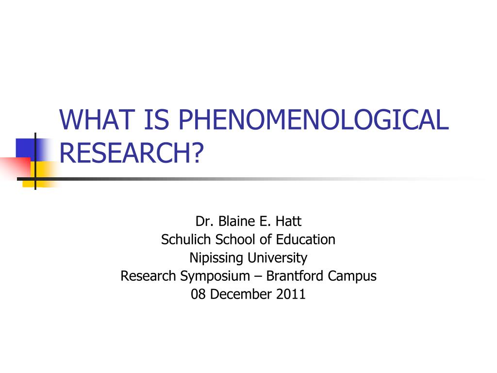 what is phenomenological research l.
