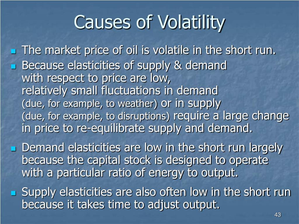 Causes of Volatility