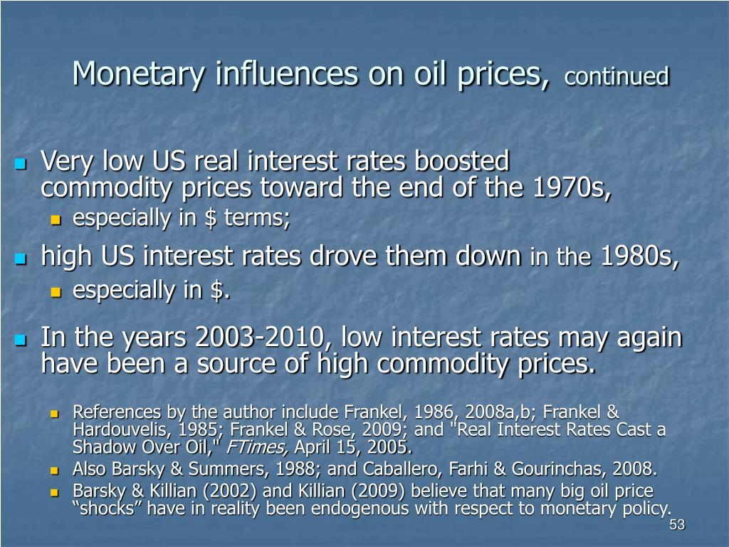 Monetary influences on oil prices,