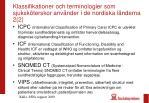 klassifikationer och terminologier som sjuksk terskor anv nder i de nordiska l nderna 2 2