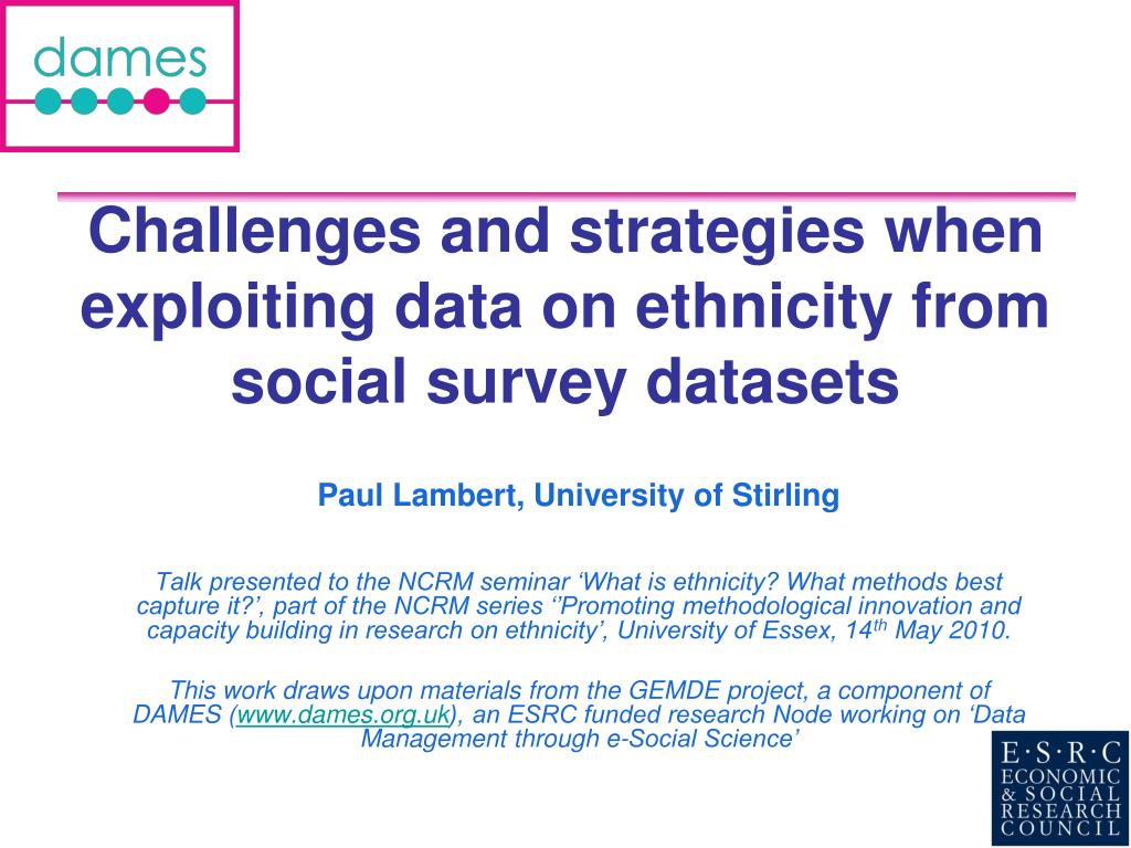 challenges and strategies when exploiting data on ethnicity from social survey datasets l.