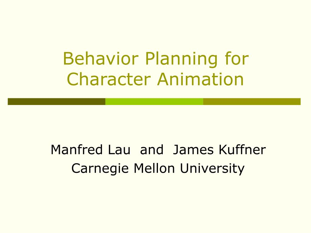 behavior planning for character animation l.