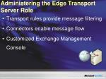 administering the edge transport server role