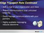 edge transport role continued