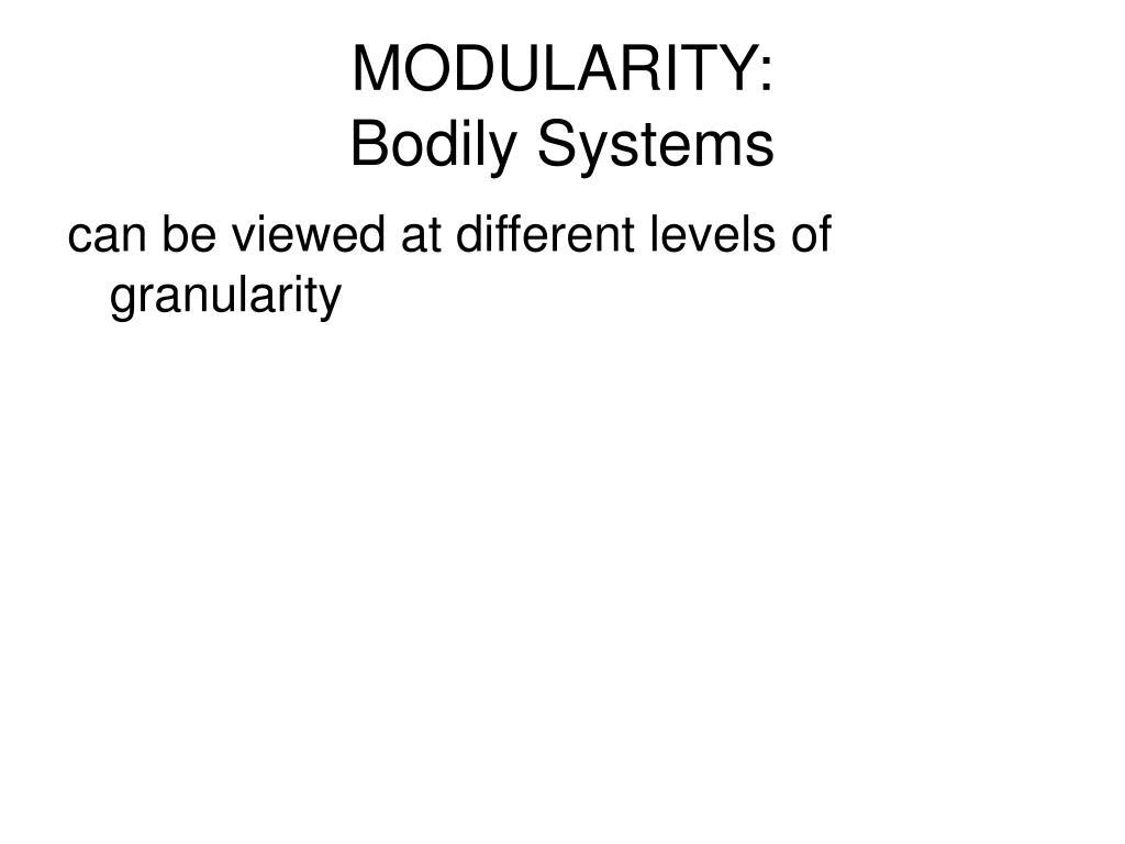 MODULARITY: