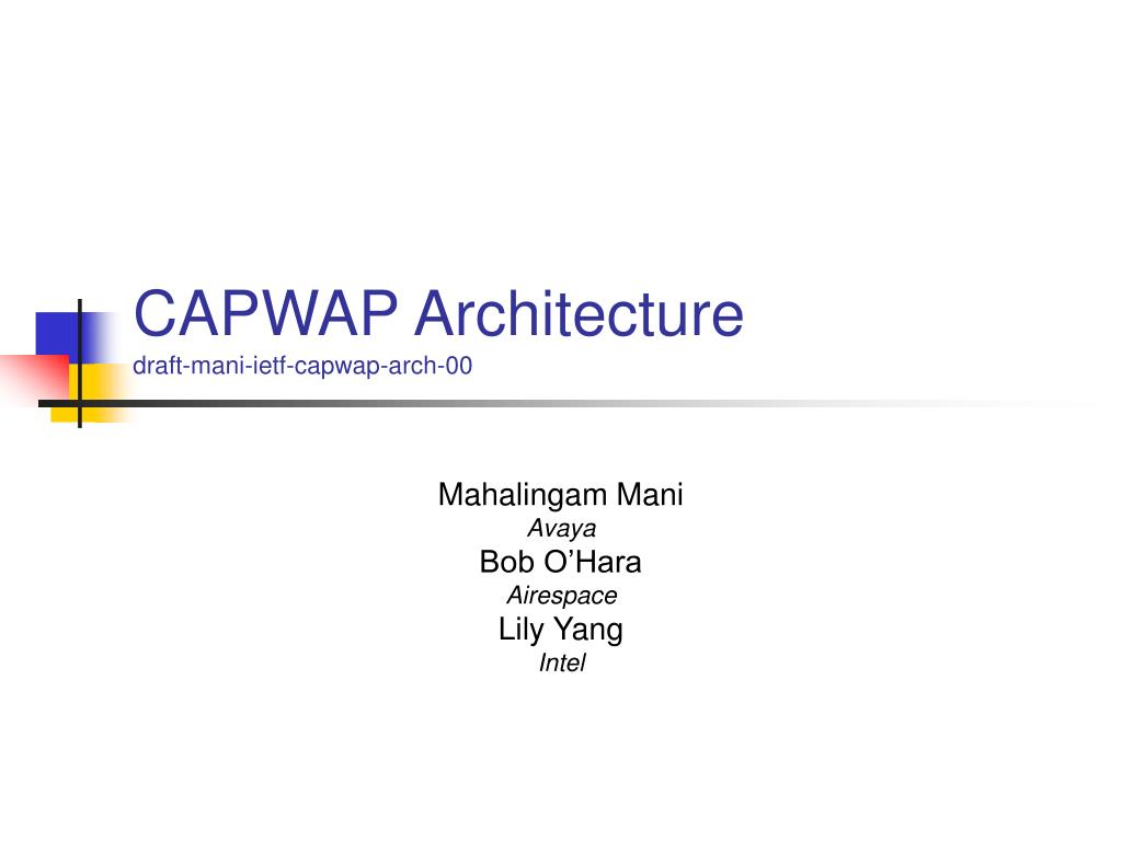 capwap architecture draft mani ietf capwap arch 00 l.