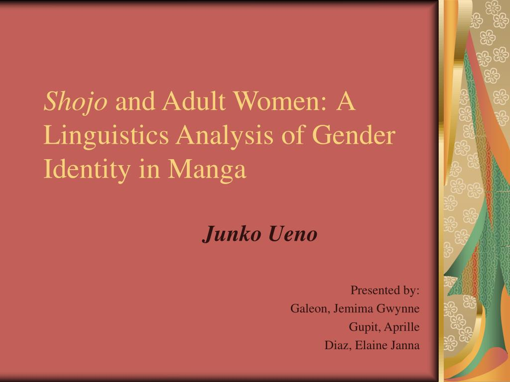 shojo and adult women a linguistics analysis of gender identity in manga l.