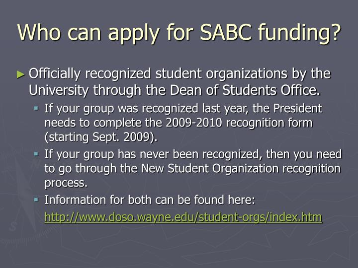 Who can apply for sabc funding