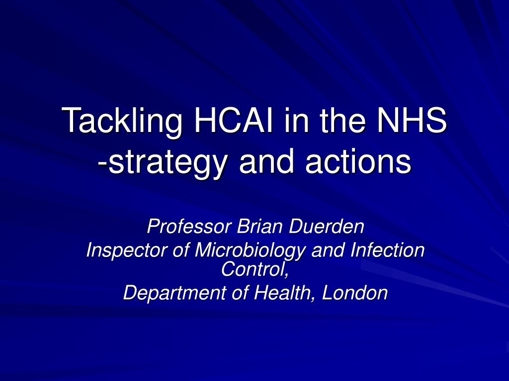tackling hcai in the nhs strategy and actions l.