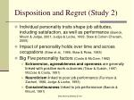 disposition and regret study 2