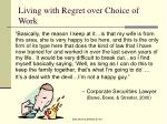 living with regret over choice of work