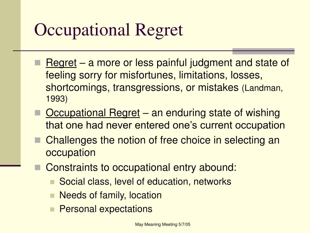 PPT - If I Could Turn Back Time: Occupational Regret and its