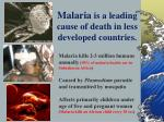 malaria is a leading cause of death in less developed countries