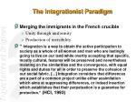 the integrationist paradigm