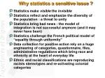why statistics a sensitive issue