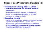 respect des pr cautions standard 3