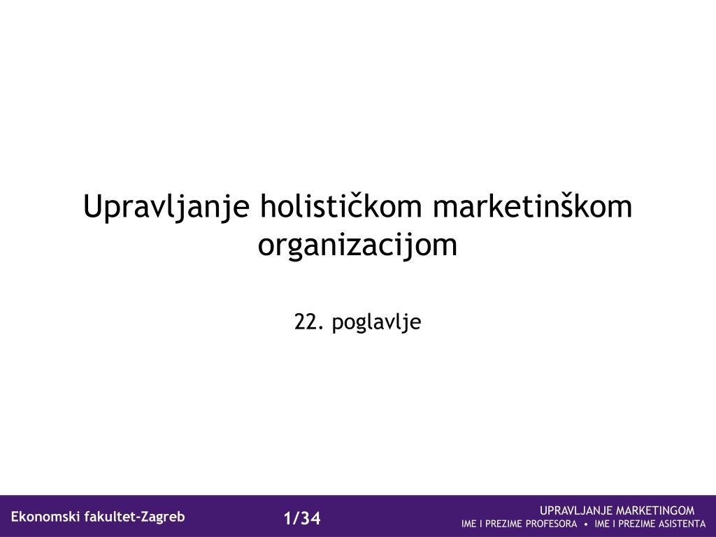 upravljanje holisti kom marketin kom organizacijom l.