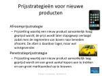 prijsstrategie n voor nieuwe producten
