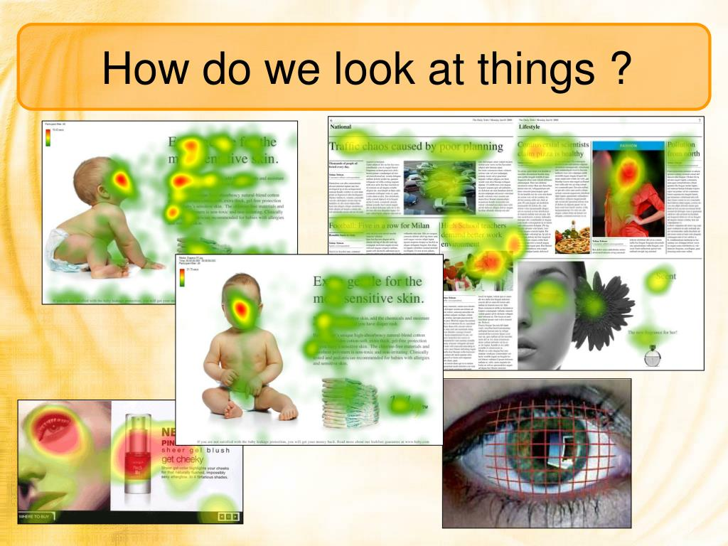 How do we look at things ?