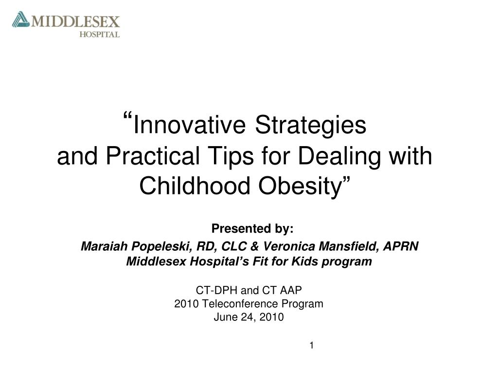 innovative strategies and practical tips for dealing with childhood obesity l.
