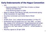 early endorsements of the hague convention