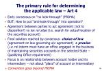 the primary rule for determining the applicable law art 4