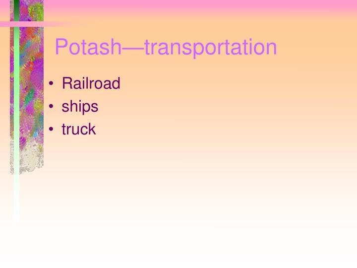 Potash—transportation