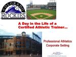 a day in the life of a certified athletic trainer