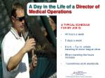 a day in the life of a director of medical operations