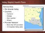 valley baptist health plans1