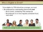 who is eligible to enroll