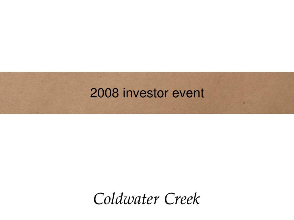 2008 investor event