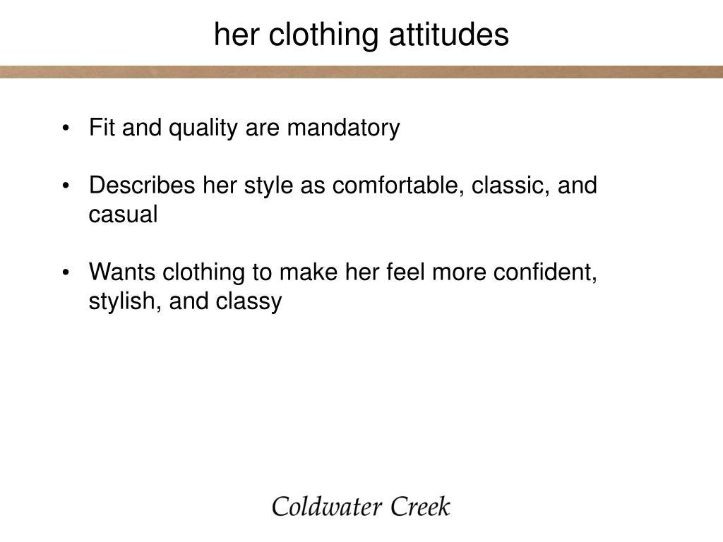 her clothing attitudes