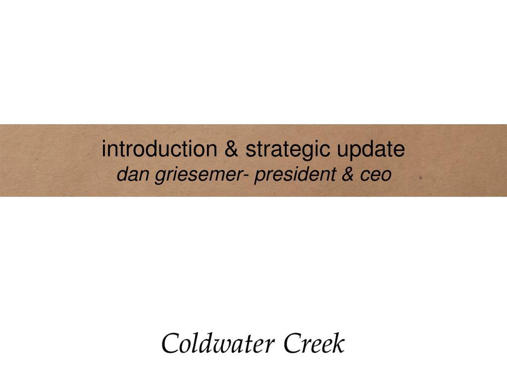 introduction & strategic update