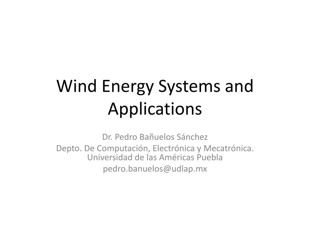 wind energy systems and applications l.