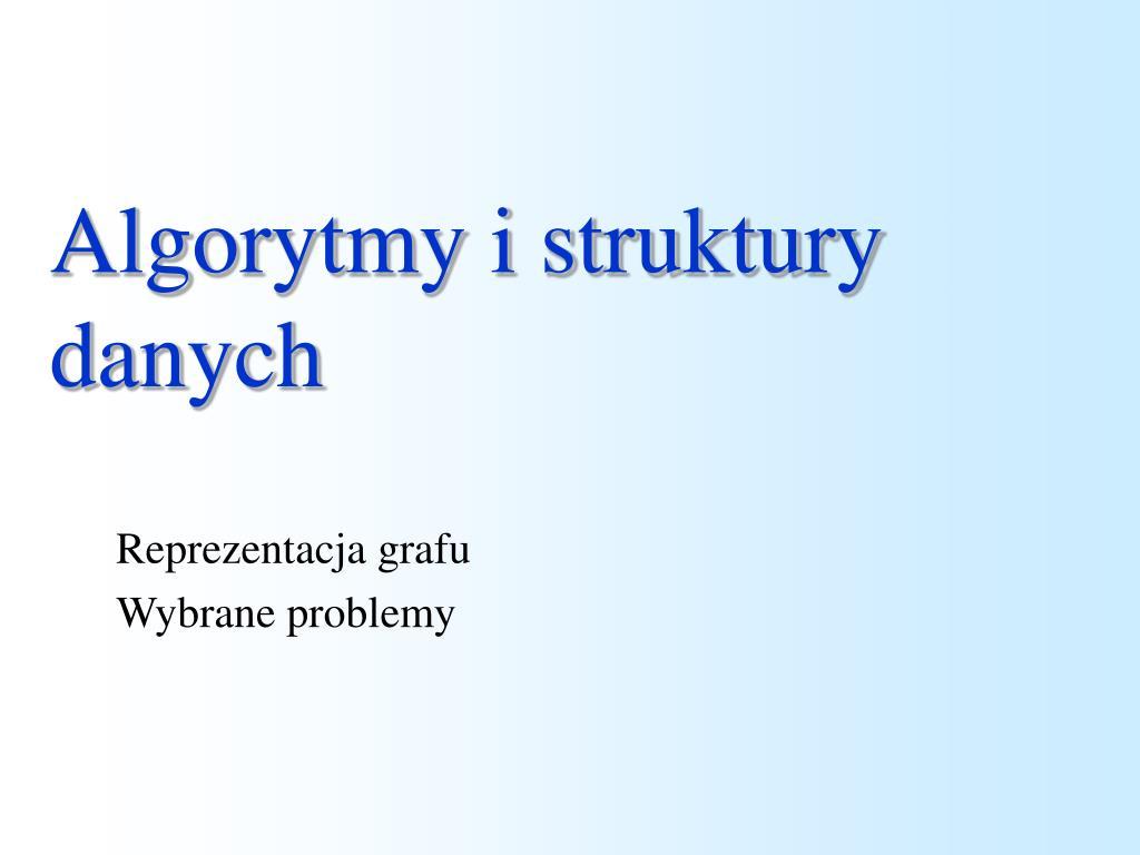 algorytmy i struktury danych l.