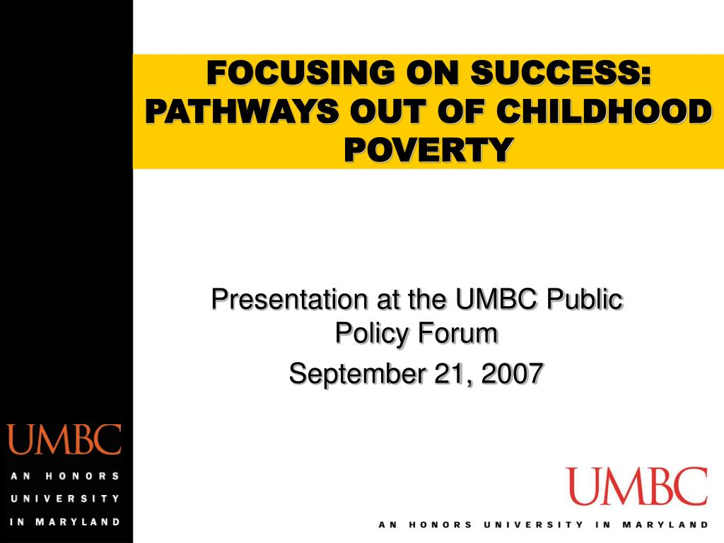 focusing on success pathways out of childhood poverty l.