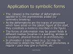 application to symbolic forms