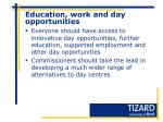 education work and day opportunities