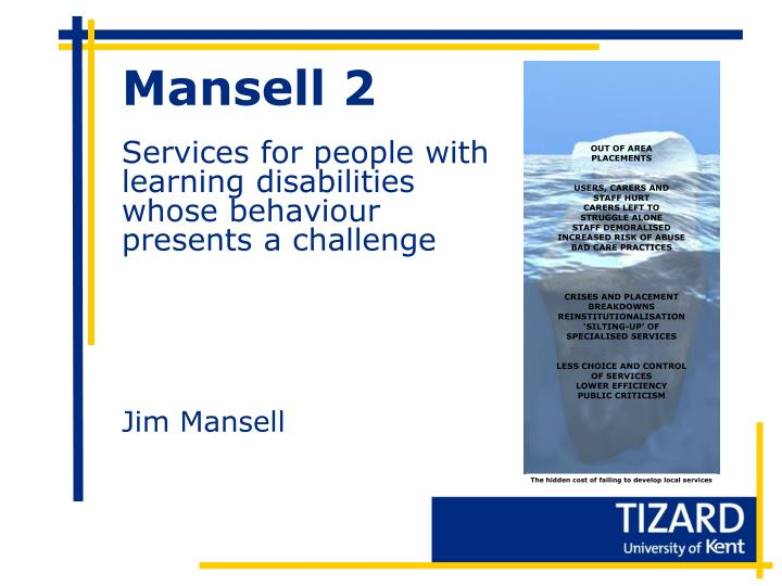 mansell 2 services for people with learning disabilities whose behaviour presents a challenge n.