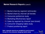 market research reports level 3