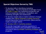 special objectives served by tmg